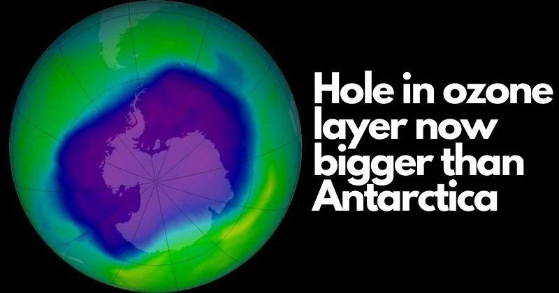 Earth's Ozone Layer Hole Is Now 75% Larger, Bigger Than All Of Antarctica